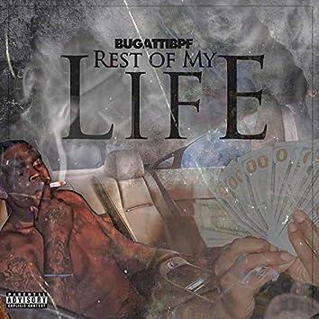 Rest of My Life (feat. Dolobpf & Pedbpf)