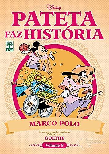 Pateta faz História Vol. 9 - Marco Polo e Goethe