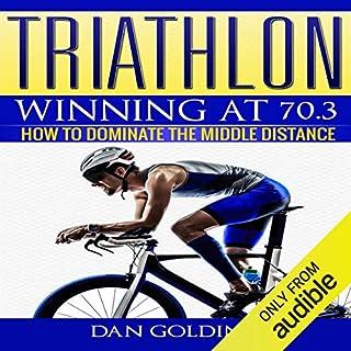 Triathlon: Winning at 70.3 audiobook cover art