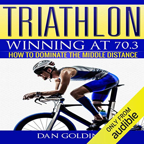 Triathlon: Winning at 70.3 cover art