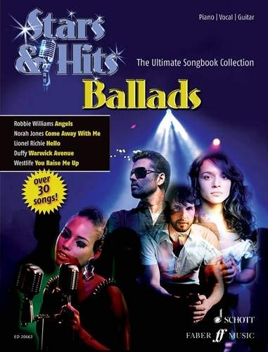 Ballads: The Ultimate Songbook Collection. Klavier, Gitarre und Gesang. Songbook. (STARS & HITS - Die ultimative Songbookreihe)