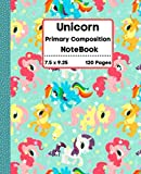 Unicorn Primary Composition Notebook: Stylish Well Colored Cover Beautiful Unicorn Composition Notebook: Wide Ruled 120 Wide Lined Pages 7.5 X 9.25 ... Large Writing Journal for Homework, School