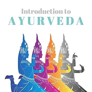 Introduction to Ayurveda - Ayurvedic Meditation Relaxation Music, Ayurveda, Qigong, Tai-Chi, Yoga