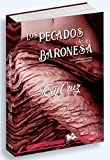 Los pecados de la baronesa (Libros Mablaz nº 201)