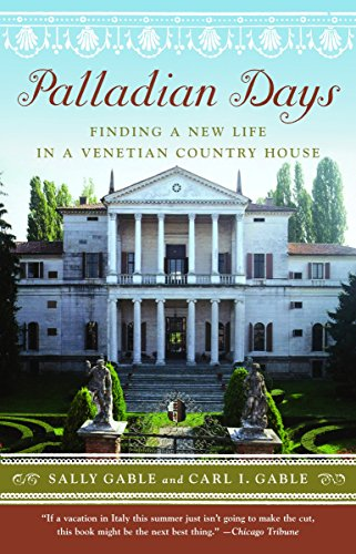 Palladian days . finding a new life in Venetian country house [Lingua Inglese]
