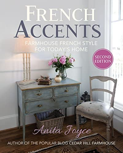French Accents Farmhouse French Style for Today s Home product image
