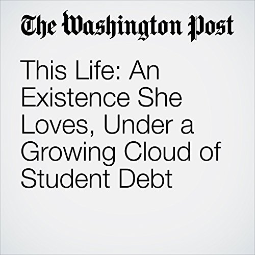 This Life: An Existence She Loves, Under a Growing Cloud of Student Debt copertina