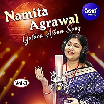 Namita Agrawal Golden Album Songs Vol 3