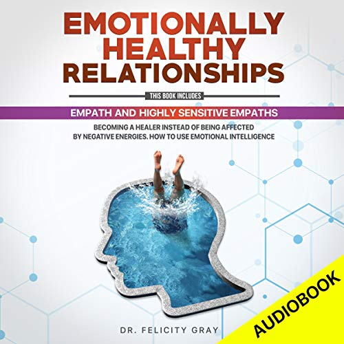 Emotionally Healthy Relationships: This Book Includes: Empath and Highly Sensitive Empaths cover art