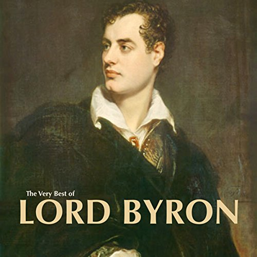 The Very Best of Lord Byron audiobook cover art
