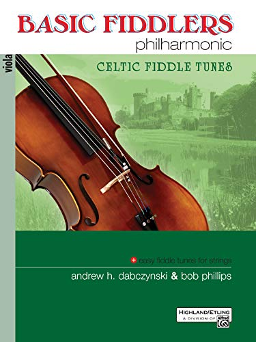 Basic Fiddlers Philharmonic Celtic Fiddle Tunes: Viola (Philharmonic Series)