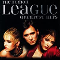 Human League - Greatest Hits by HUMAN LEAGUE (2004-04-27)
