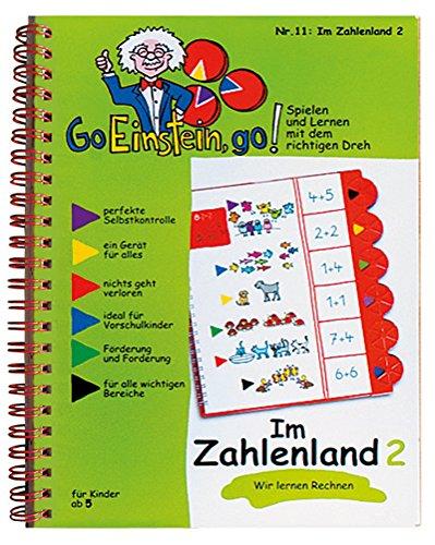 Go, Einstein, go!: Übungsbuch: Im Zahlenland 2: Das neue Lernsystem: Spielen und Lernen mit der perfekten Selbstkontrolle / Übungsbuch: Im Zahlenland ... und Lernen mit der perfekten Selbstkontrolle)