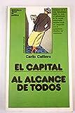 El Capital al alcance de todos. [Tapa blanda] by CAFIERO, Carlo.-