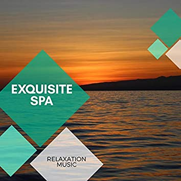 Exquisite Spa - Relaxation Music