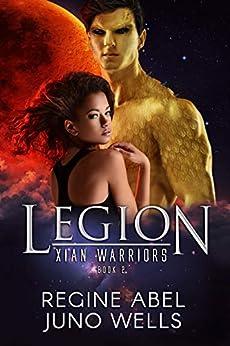 Legion (Xian Warriors Book 2) by [Regine Abel, Juno Wells]