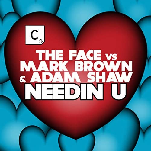 The Face, Mark Brown & Adam Shaw