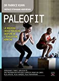 Paléofit - Le cross training des sportifs d'endurance (Mon coach remise en forme) - Format Kindle - 9782365491990 - 13,99 €
