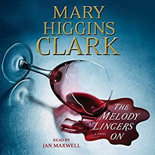 The Melody Lingers On                   By:                                                                                                                                 Mary Higgins Clark                               Narrated by:                                                                                                                                 Jan Maxwell                      Length: 7 hrs and 2 mins     1,058 ratings     Overall 4.1