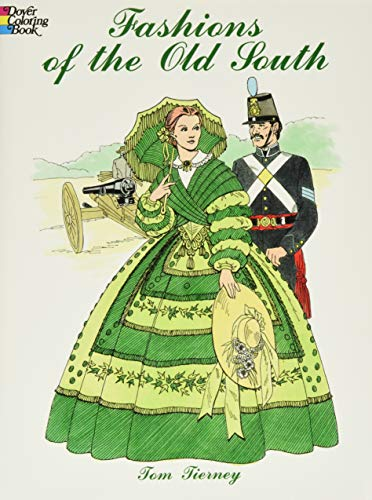 Fashions of the Old South Coloring Book (Dover Fashion...