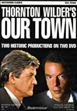 Thornton Wilder's Our Town, Two Historic Productions on