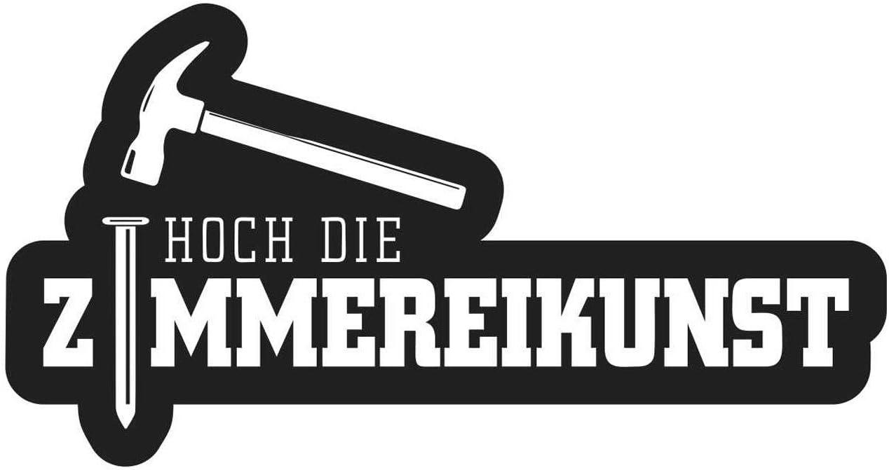 Aufkleber Zimmermann Zimmermann Hoch Die Zimmereikunst Wetterfest Auto
