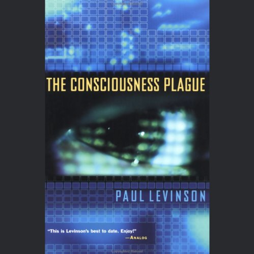 The Consciousness Plague audiobook cover art