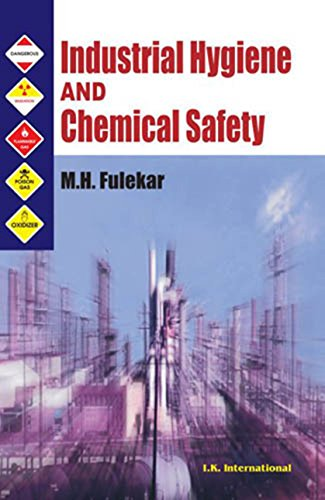 Industrial Hygiene and Chemical Safety (English Edition)