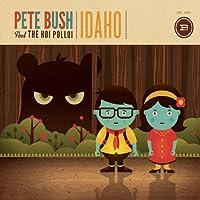 Idaho by Pete Bush and the Hoi Polloi