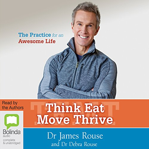 Think Eat Move Thrive audiobook cover art