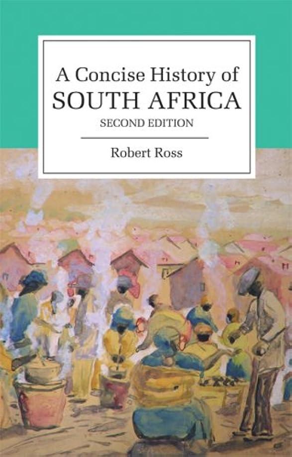 アンタゴニスト戦略にもかかわらずA Concise History of South Africa (Cambridge Concise Histories) (English Edition)