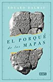 El porqué de los mapas (Historia)