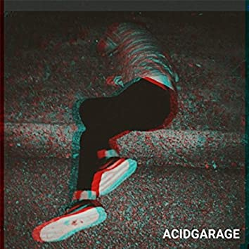 Acidgarage