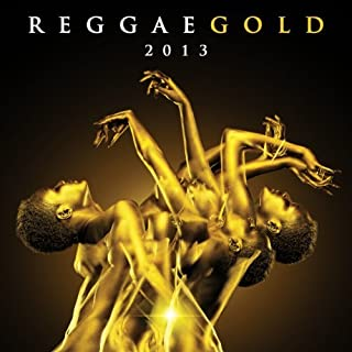 Reggae Gold 2013 by Various Artists (2013-05-04)