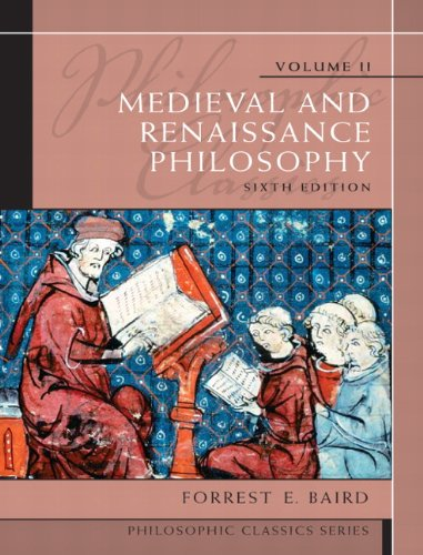 Compare Textbook Prices for Philosophic Classics, Volume II: Medieval and Renaissance Philosophy 6 Edition ISBN 9780205783908 by Baird, Forrest E.