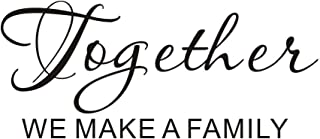 Hatisan Together We Make a Family Wall Decal Sticker, Uplifting Love Home Wall Art Saying Inspirational Wall Art Stickers, Removable Wall Mural Decor for Home Bedroom Quote Decals, 22.5