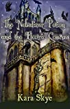 The Nebulizer Potion and the Electric Compass (Vampire DeAngeliuson Book 3) (English Edition)