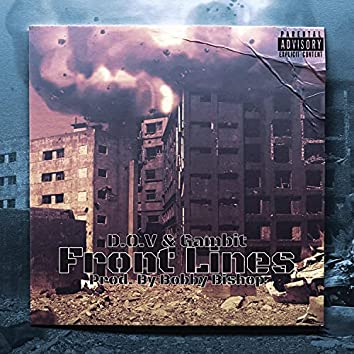 Front Lines (feat. D.O.V & Gambit)