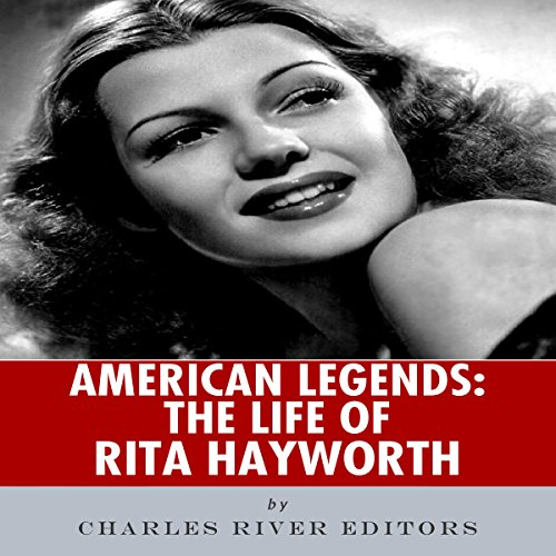 American Legends: The Life of Rita Hayworth audiobook cover art