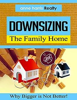 Downsizing by [Anne Harris]