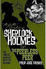 The Further Adventures of Sherlock Holmes: The Peerless Peer Kindle Edition