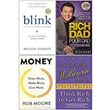 Blink The Power of Thinking Without Thinking, Rich Dad Poor Dad, Money Know More, Make More, Give More, Secrets of the Millionaire Mind 4 Books Collection Set