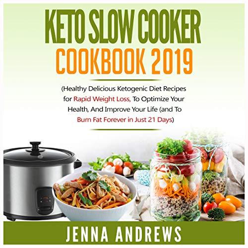 Keto Diet Slow Cooker Cookbook 2019 audiobook cover art