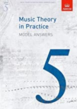 Music Theory in Practice Model Answers, Grade 5 (Music Theory in Practice (ABRSM)) by ABRSM (2009)
