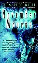 November Mourns: A Novel (Bantam Spectra)
