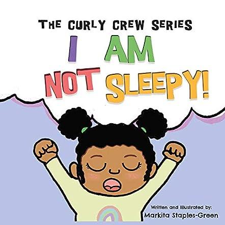 I Am Not Sleepy!