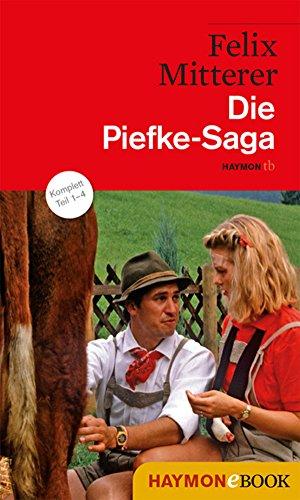 Die Piefke-Saga: Komödie einer vergeblichen Zuneigung (HAYMON TASCHENBUCH)