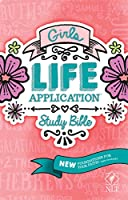 Girls Life Application Study Bible: New Living Translation