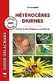 Hétérocères diurnes - France, Belgique, Suisse, Luxembourg
