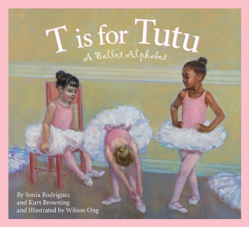 T is for Tutu: A Ballet Alphabet (Sports Alphabet)
